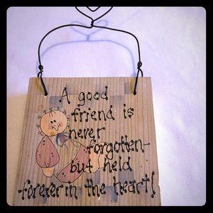 """""""A Good Friend is Never Forgotten"""" Wooden Sign"""
